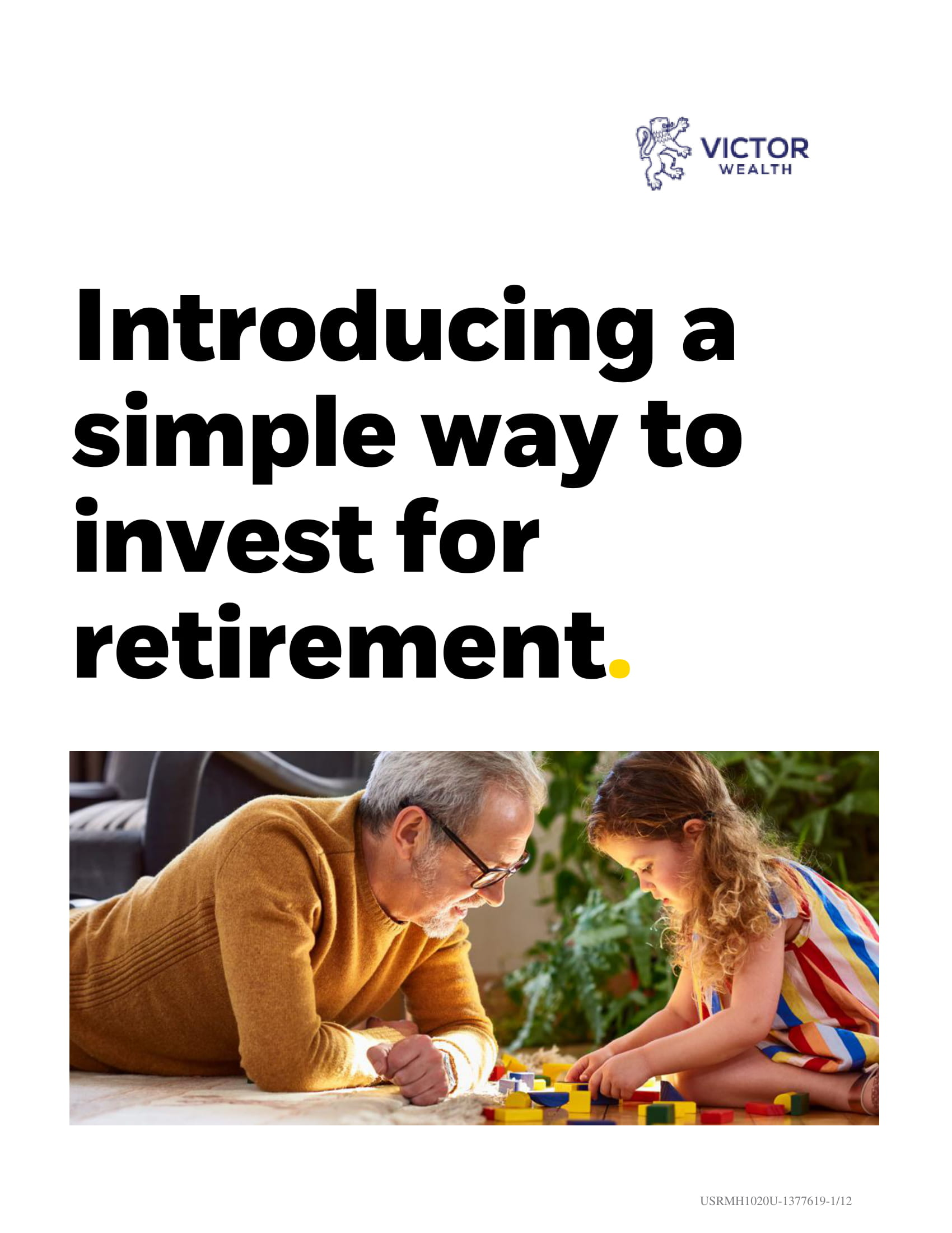 Introducing a Simple Way to Invest for Retirement Guide